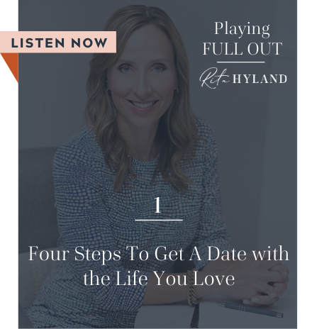 Blog Image - Four Steps to Get a Date with the Life You Love