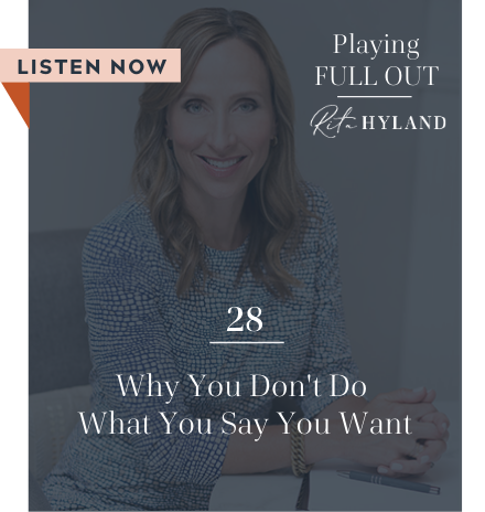 Why You Don't Do What You Say You Want