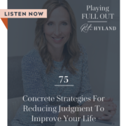 concrete-strategies-for-reducing-judgement-to-improve-your-life